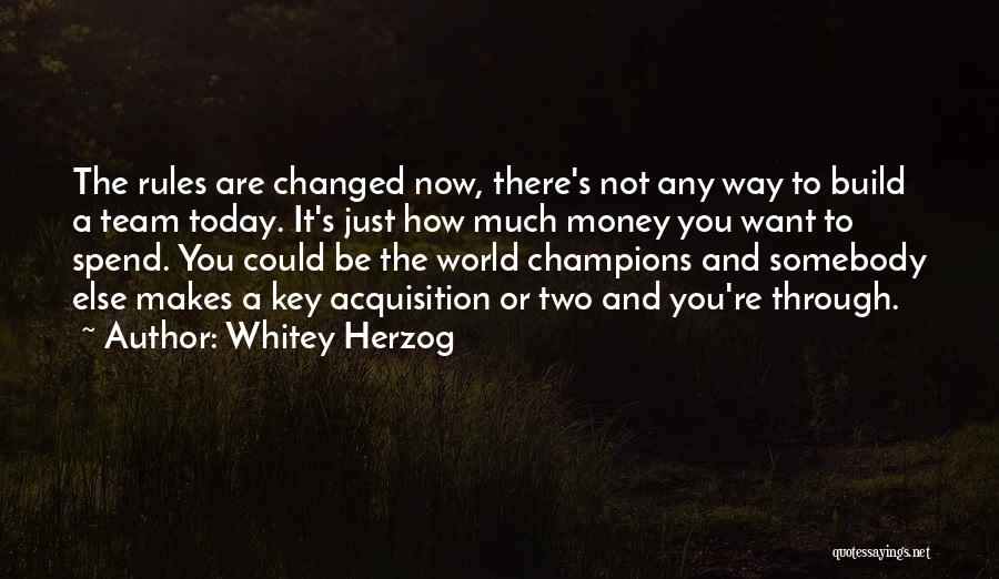 Whitey Herzog Quotes 1216524