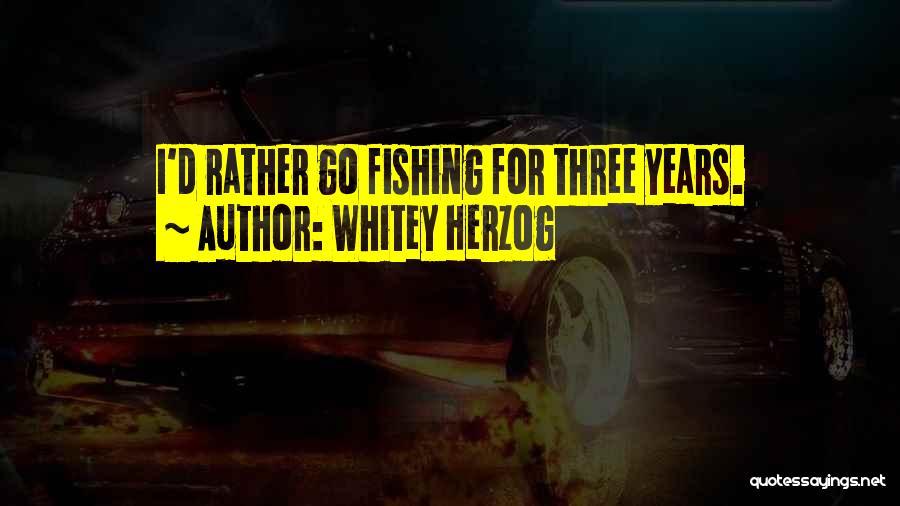 Whitey Herzog Quotes 1456005