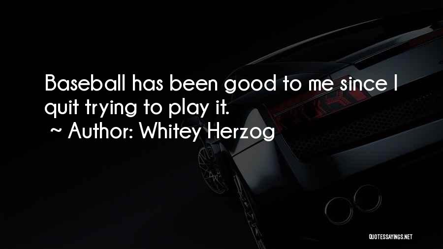 Whitey Herzog Quotes 153802