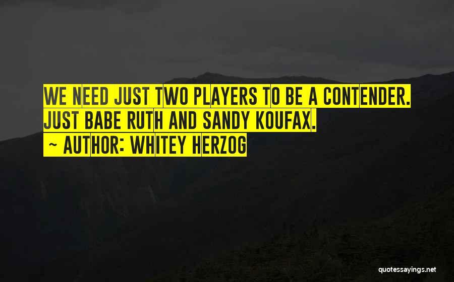 Whitey Herzog Quotes 259089