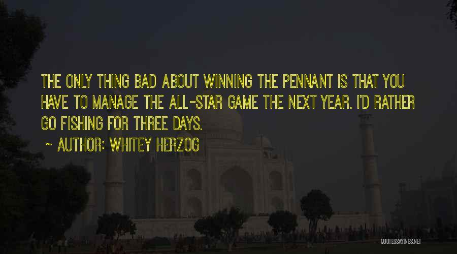 Whitey Herzog Quotes 472381