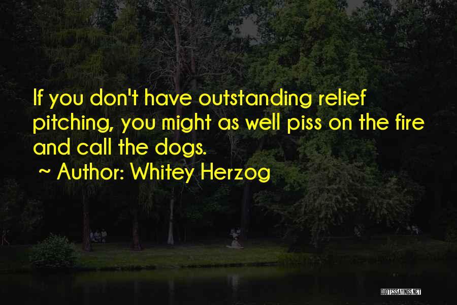 Whitey Herzog Quotes 588613
