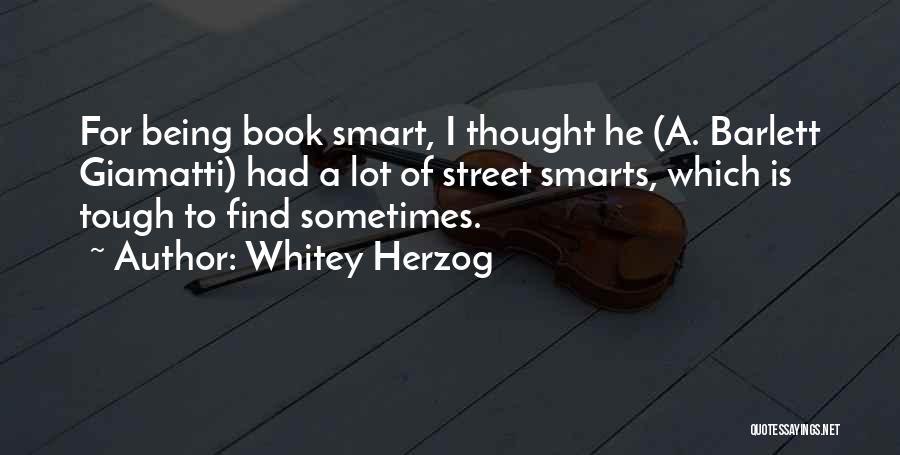 Whitey Herzog Quotes 764096