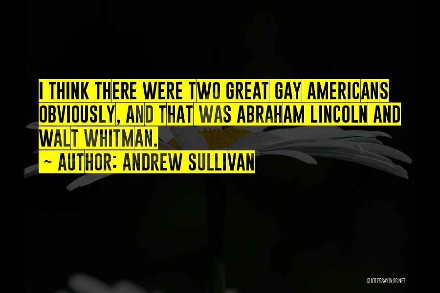 Whitman Walt Quotes By Andrew Sullivan