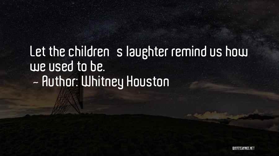 Whitney Houston Quotes 1125081