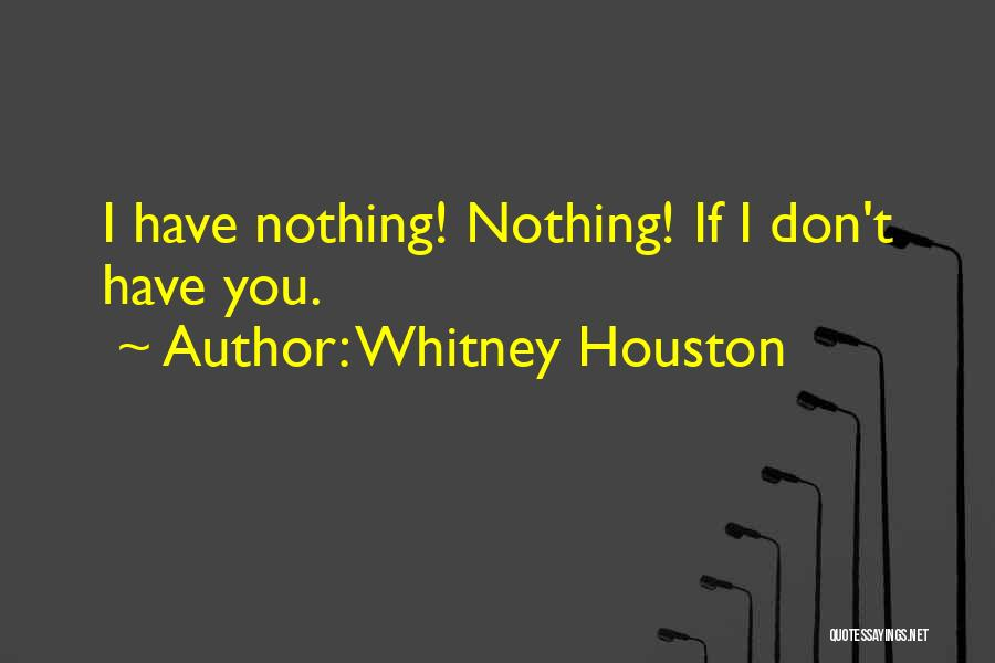 Whitney Houston Quotes 1636538