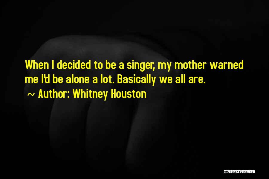 Whitney Houston Quotes 2182728