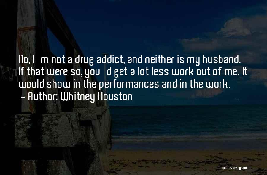 Whitney Houston Quotes 2270143