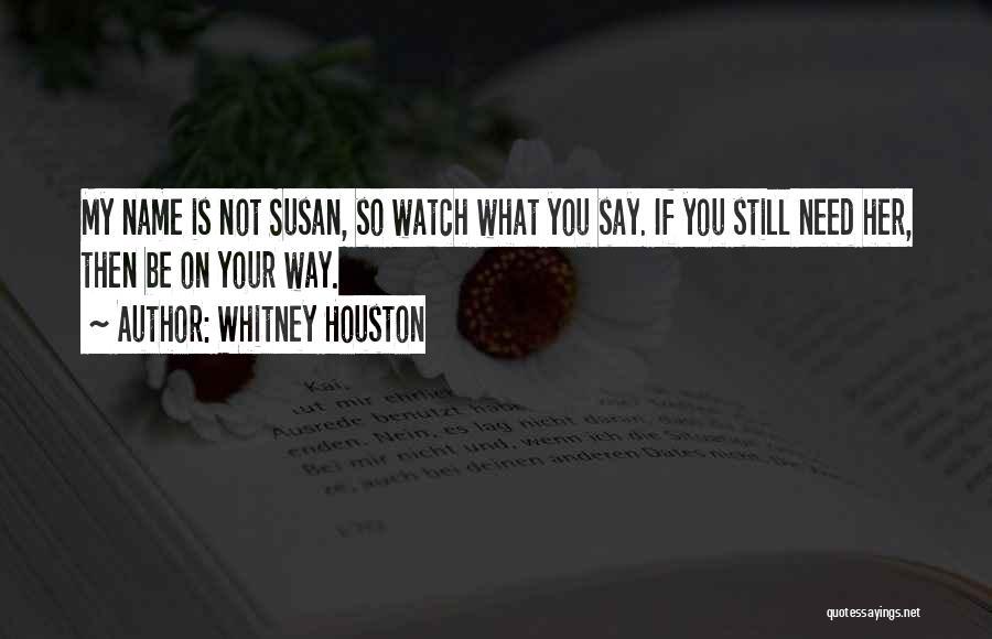 Whitney Houston Quotes 499191
