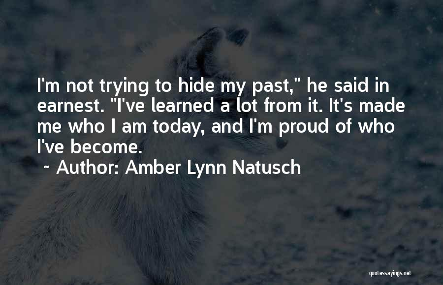 Who Am I Quotes By Amber Lynn Natusch