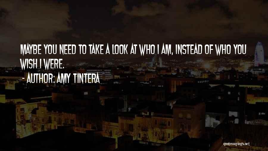 Who Am I Quotes By Amy Tintera
