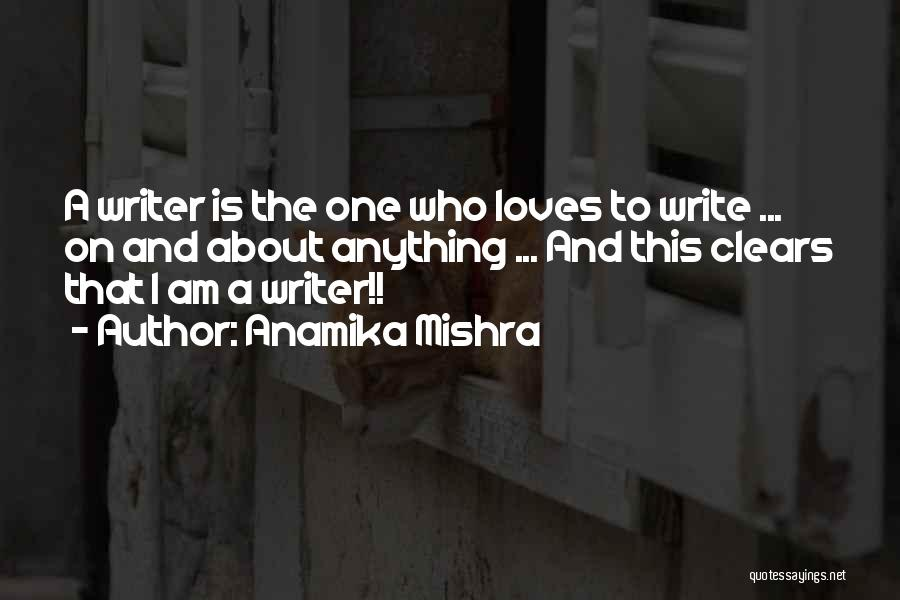 Who Am I Quotes By Anamika Mishra