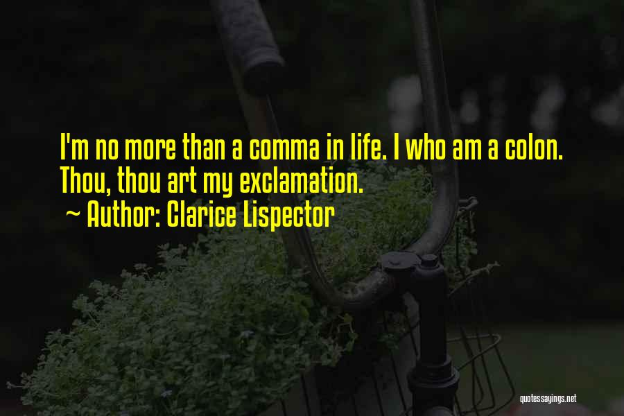 Who Am I Quotes By Clarice Lispector
