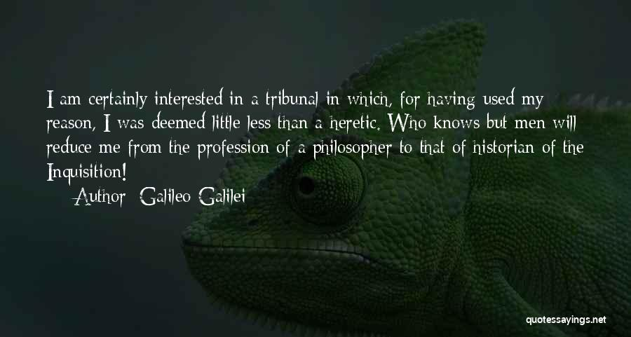 Who Am I Quotes By Galileo Galilei