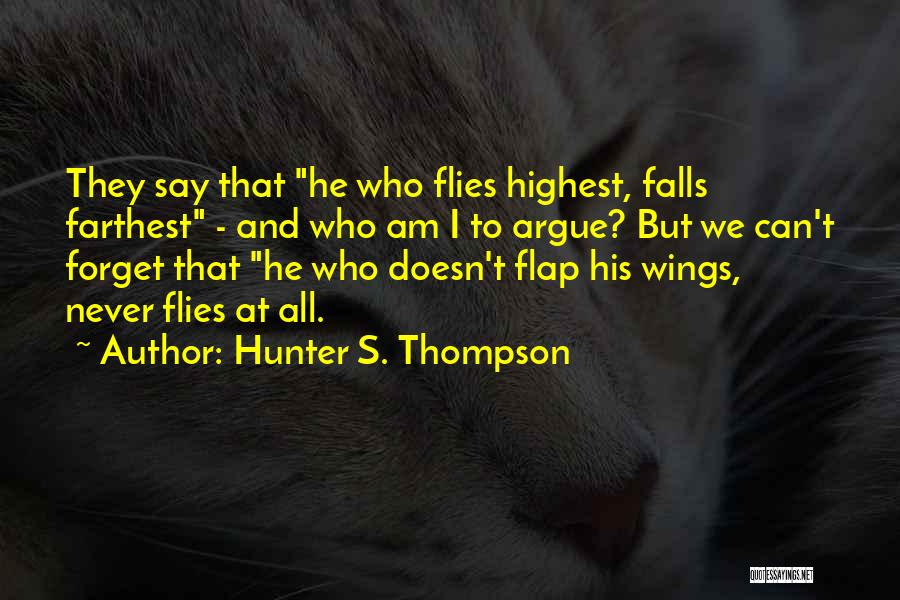 Who Am I Quotes By Hunter S. Thompson