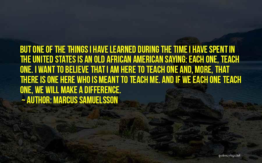 Who Am I Quotes By Marcus Samuelsson