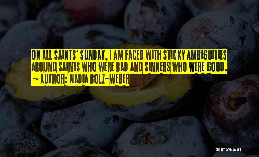Who Am I Quotes By Nadia Bolz-Weber