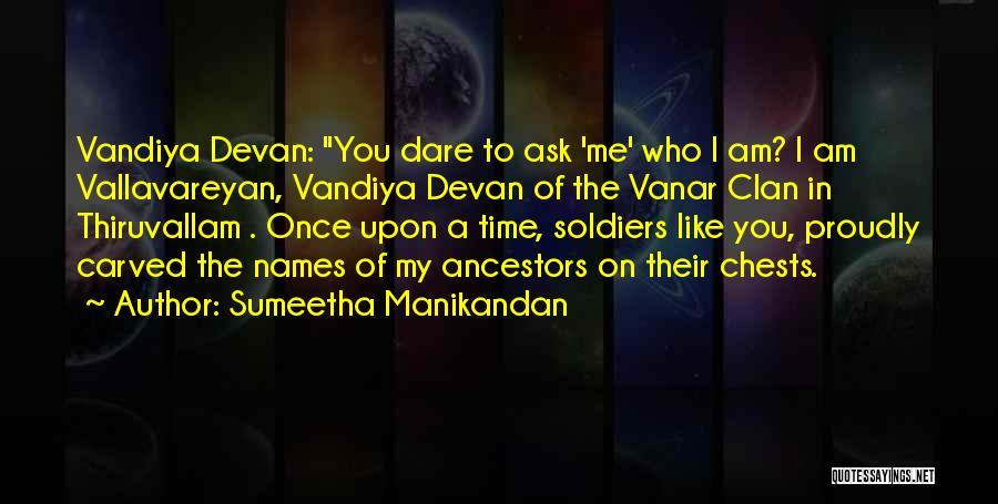 Who Am I Quotes By Sumeetha Manikandan