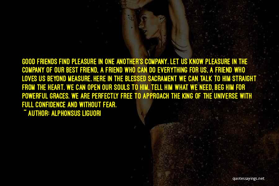 Who Are Good Friends Quotes By Alphonsus Liguori