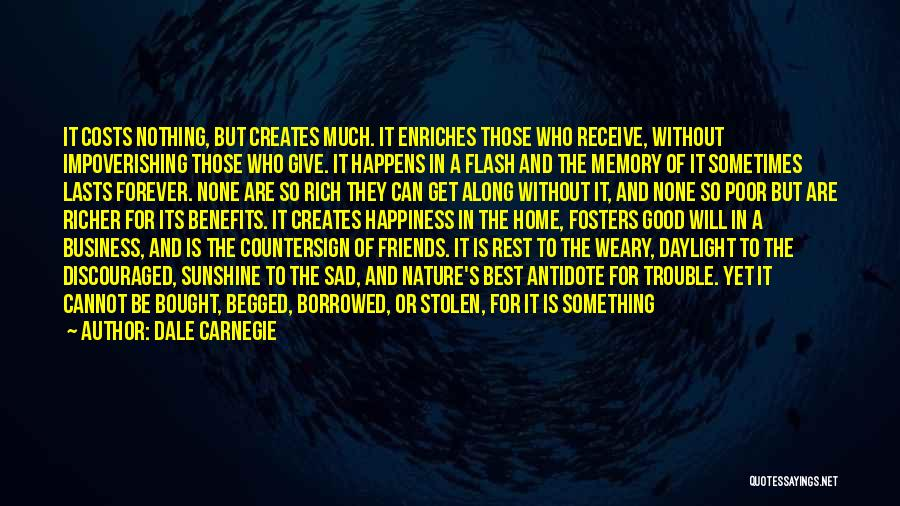 Who Are Good Friends Quotes By Dale Carnegie