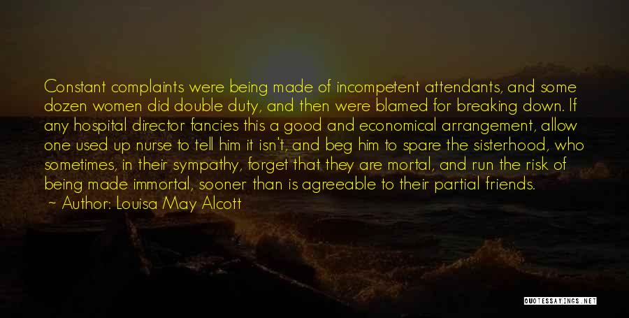 Who Are Good Friends Quotes By Louisa May Alcott