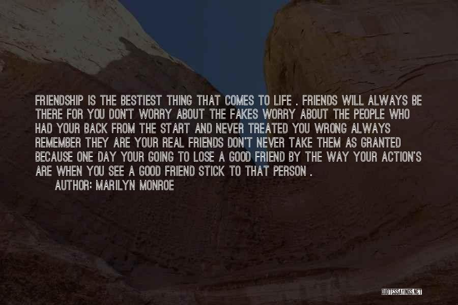 Who Are Good Friends Quotes By Marilyn Monroe