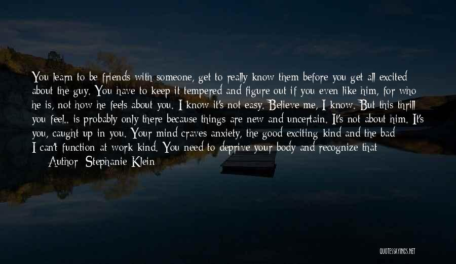 Who Are Good Friends Quotes By Stephanie Klein