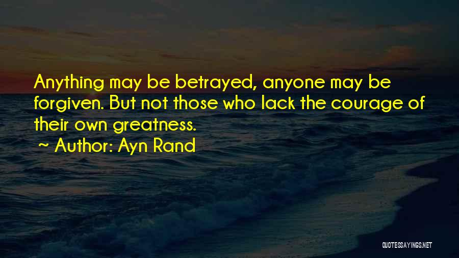 Who Betrayed Who Quotes By Ayn Rand