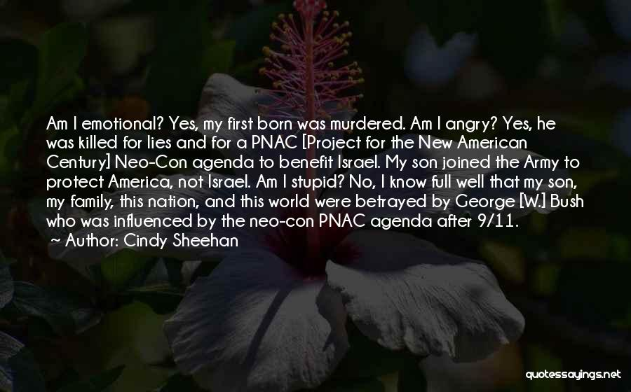 Who Betrayed Who Quotes By Cindy Sheehan