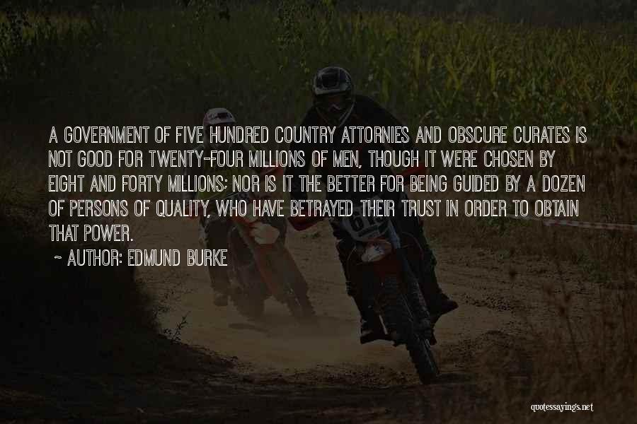 Who Betrayed Who Quotes By Edmund Burke
