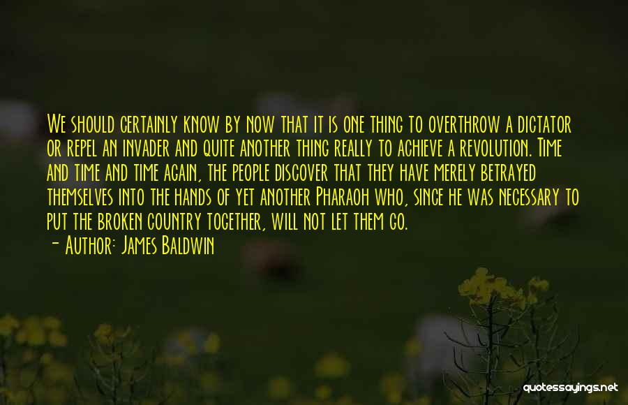 Who Betrayed Who Quotes By James Baldwin