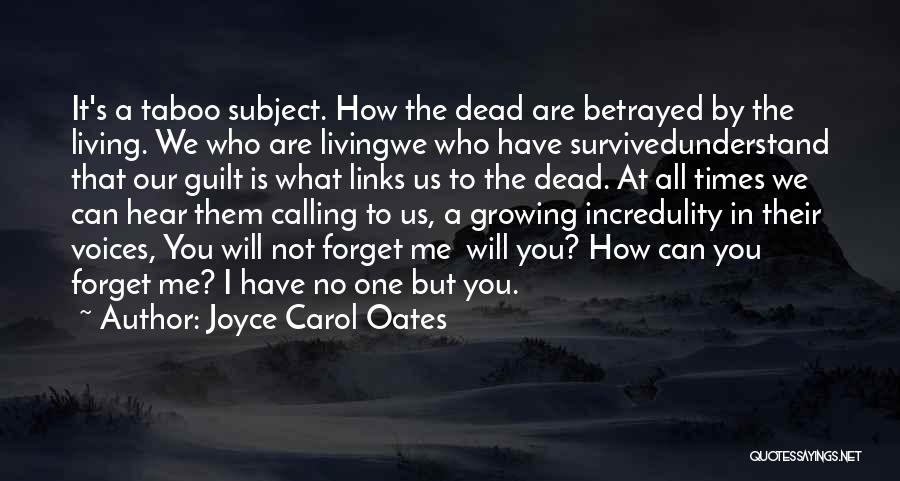 Who Betrayed Who Quotes By Joyce Carol Oates