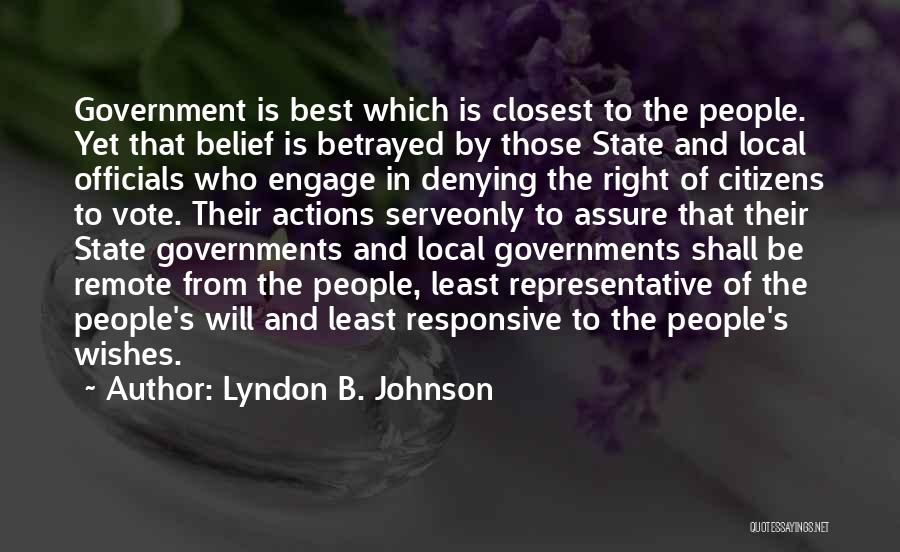 Who Betrayed Who Quotes By Lyndon B. Johnson