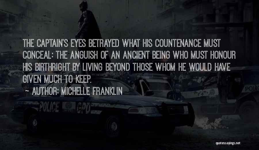 Who Betrayed Who Quotes By Michelle Franklin