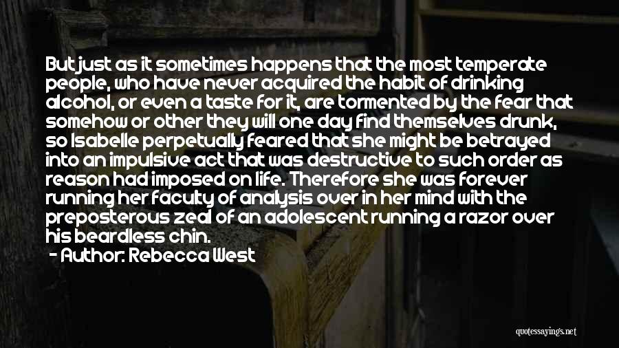 Who Betrayed Who Quotes By Rebecca West