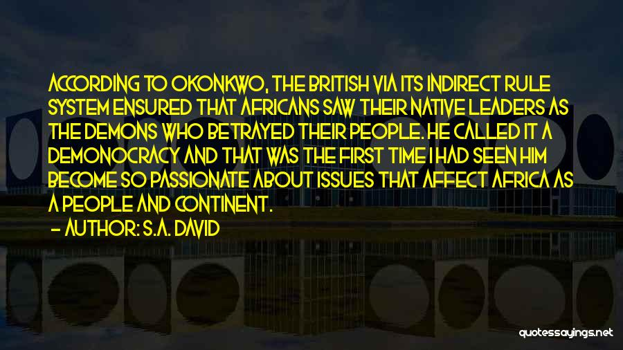 Who Betrayed Who Quotes By S.A. David