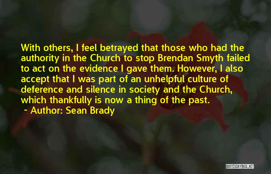 Who Betrayed Who Quotes By Sean Brady