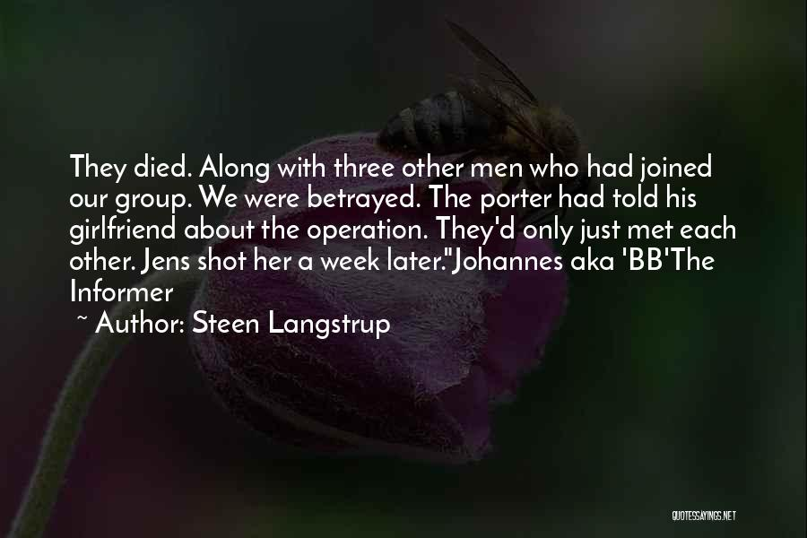 Who Betrayed Who Quotes By Steen Langstrup