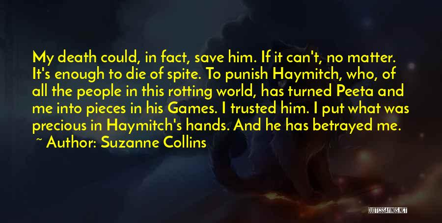 Who Betrayed Who Quotes By Suzanne Collins