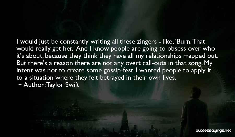 Who Betrayed Who Quotes By Taylor Swift