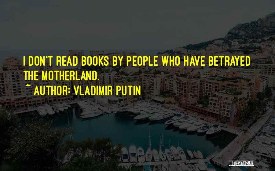 Who Betrayed Who Quotes By Vladimir Putin