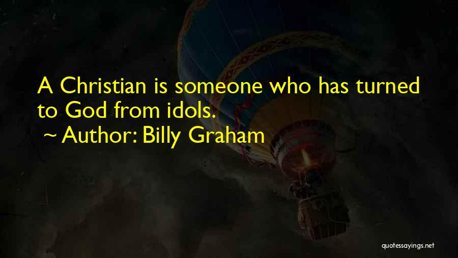 Who God Is Quotes By Billy Graham