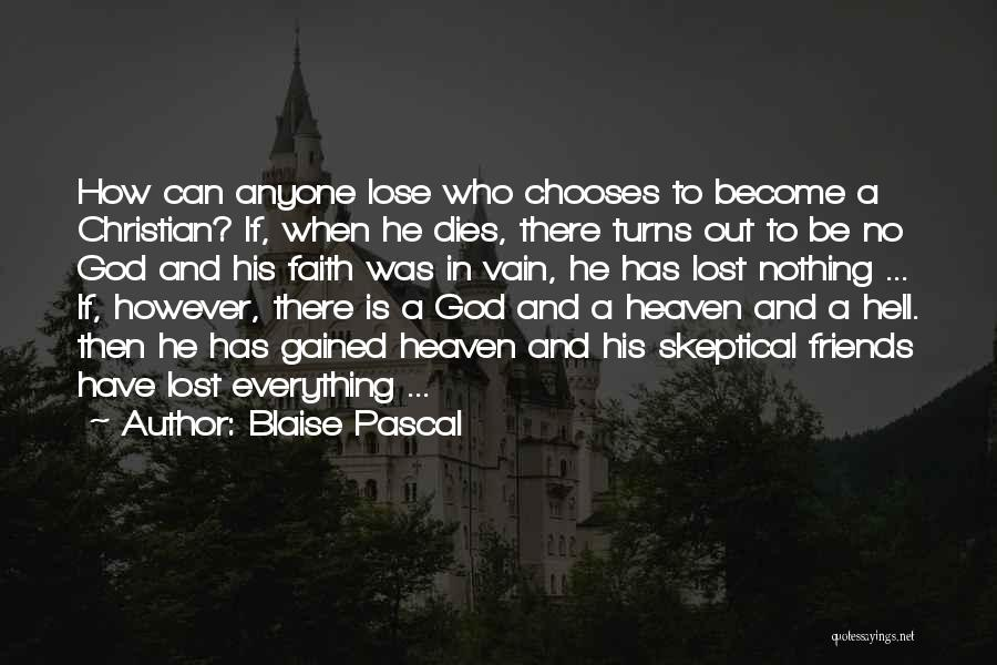 Who God Is Quotes By Blaise Pascal