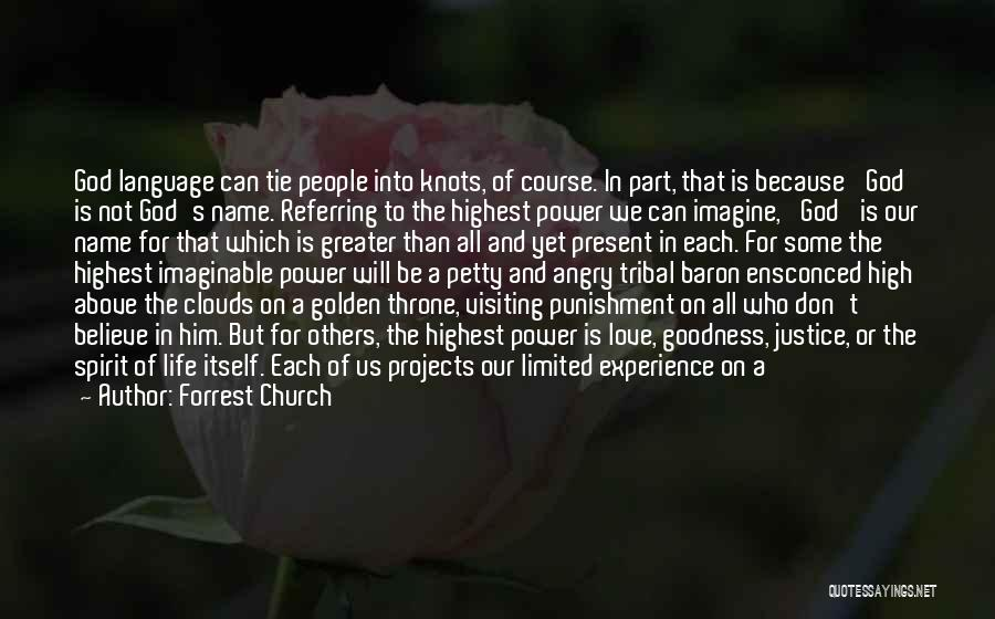 Who God Is Quotes By Forrest Church