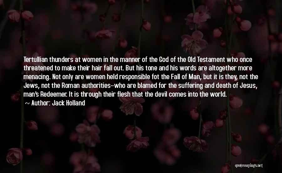 Who God Is Quotes By Jack Holland
