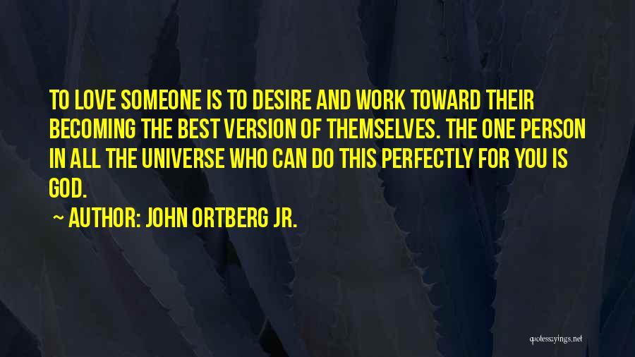 Who God Is Quotes By John Ortberg Jr.