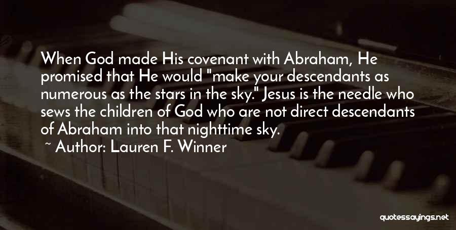 Who God Is Quotes By Lauren F. Winner