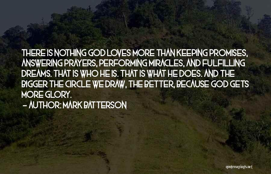 Who God Is Quotes By Mark Batterson
