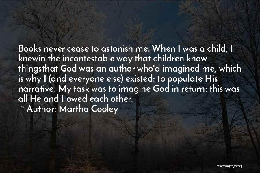 Who God Is Quotes By Martha Cooley