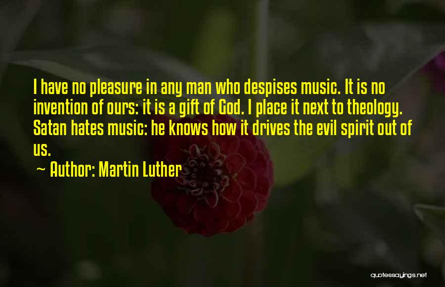 Who God Is Quotes By Martin Luther